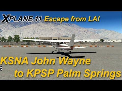 X-plane 11  John Wayne KSNA | Palm Springs KPSP | alabeo 172 |  Escape from LA (with Ortho4XP)