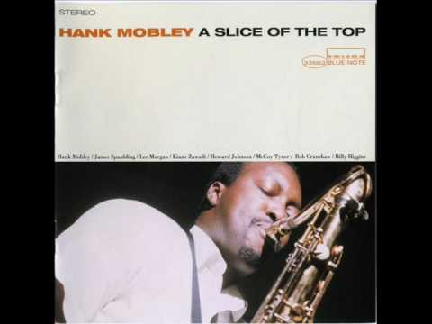 Hank Mobley - Slice of the Top