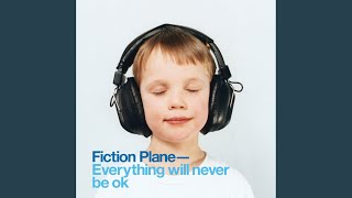 Watch Fiction Plane I Wish I Would Die video