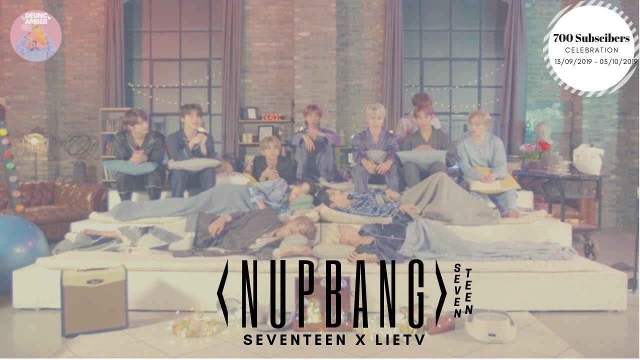 [ENGSUB CC | VIETSUB CC] [SEVENTEEN X LieTV] SEVENTEEN's Nupbang