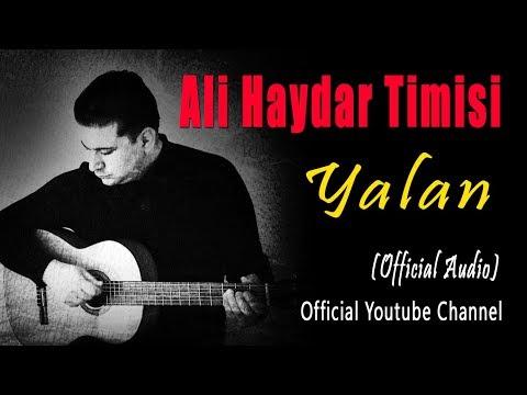 Ali Haydar Timisi - Yalan
