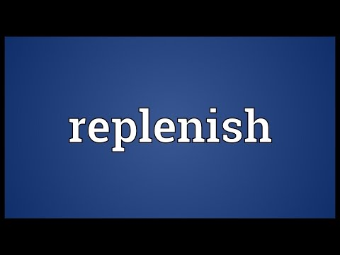 Replenish Meaning