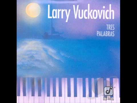Larry Vuckovich ~ Serbo Afro