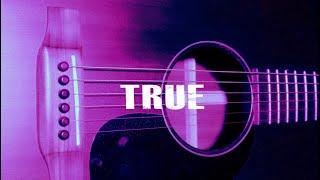 "[FREE] Acoustic Guitar Type Beat ""True"" [R&B / Hip Hop Instrumental 2020]"