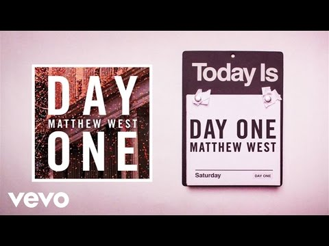 Matthew West - Day One (Lyric Video)