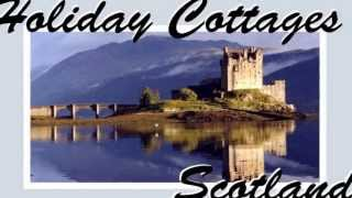 Scottish Holiday Cottages Videos Holiday Homes Scotland  Ref  4262