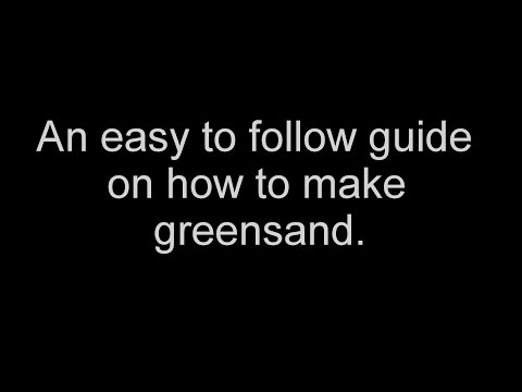 How to make greensand for casting aluminium (step by step guide)