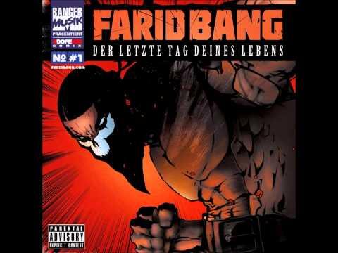 Farid Bang - Ich bin Drauf ( Der Letzte Tag Deines Lebens )