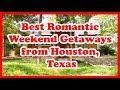 5 Best Romantic Weekend Getaways from Houston, Texas | Love is Vacation