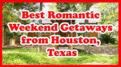 5 Best Romantic Weekend Getaways from Houston, Texas | Love is Vacation