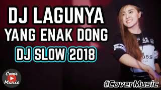 Gambar cover DJ LAGUNYA YANG ENAK DONG   DJ SLOW PALING ENAK SEDUNIA 2019   2020 BASS NYA BIKIN MELAYANG