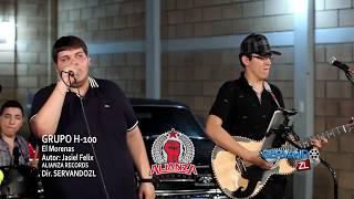 Grupo H100 - El Morenas (En Vivo 2015)