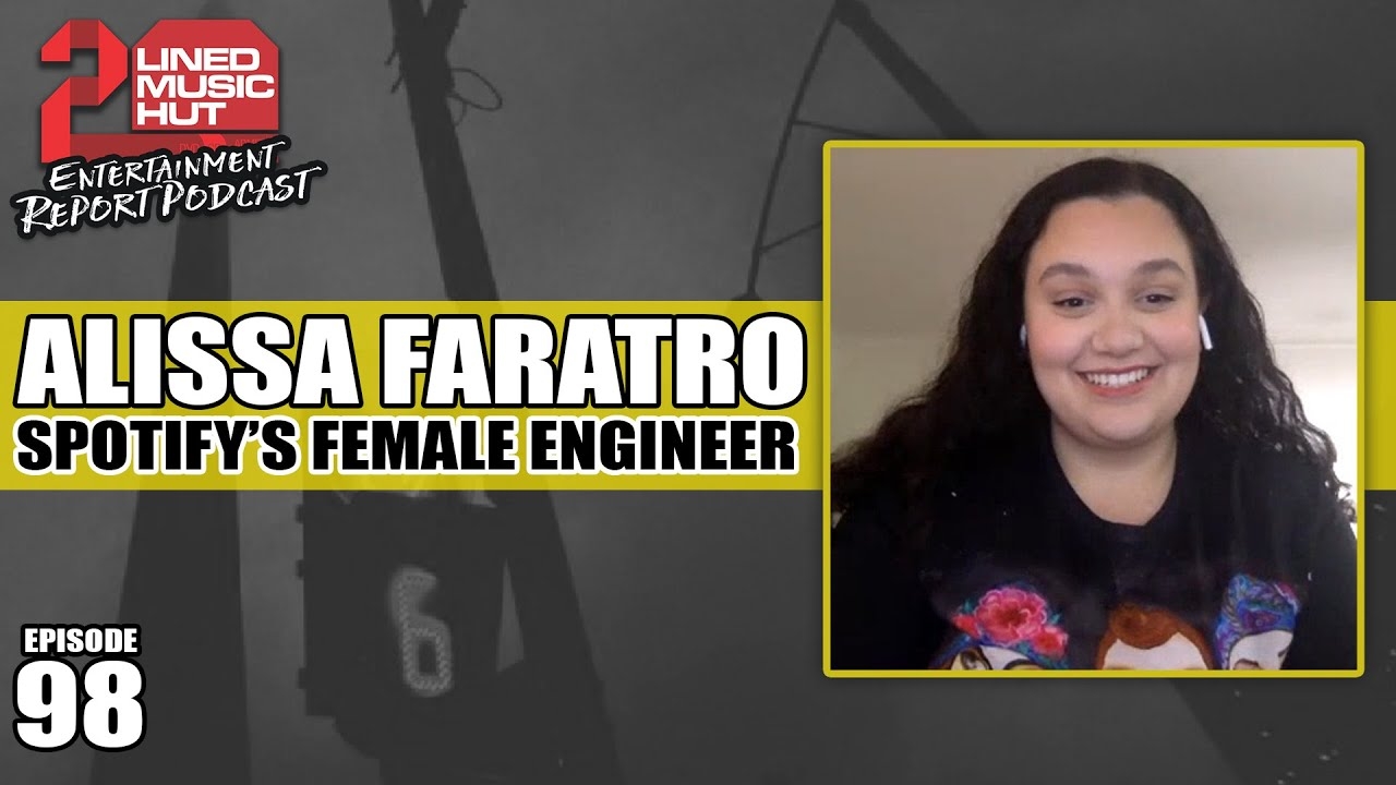 Entertainment Report Podcast - ALISSA FARATRO - SPOTIFY'S ENGINEER & VOCAL PRODUCER!