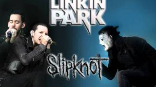 The Psychosocial Blackout (Linkin Park feat. Slipknot) remix / mashup