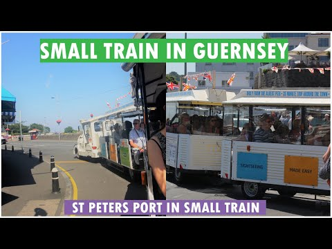 ST PETER PORT GUERNSEY SMALL TRAIN TOUR