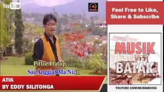 Lagu Batak - Eddy Silitonga - Atik