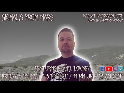 Ryan J. Downey | Signals From Mars Livestream October 2nd, 2021