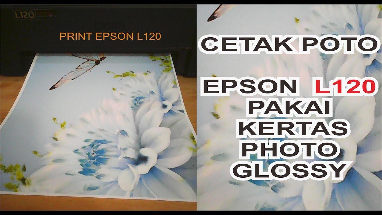 Test Printer Epson L120 Dengan Kertas Glossy