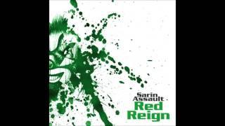 Sarin Assault - Red Reign