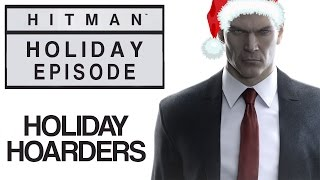 "Hitman - Let's Play (All Challenges) - Holiday Episode - ""Holiday Hoarders"" 
