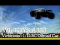 WLTOYS A333 Victorious - Auto radiocomandata scala 1/12 per offroad