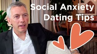 Help! - Social Anxiety Prevents Me From Dating - What Do I Do?