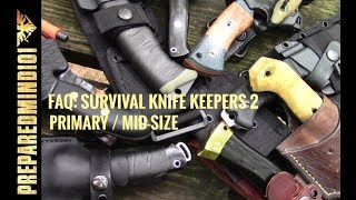 FAQ Survival Knife Keepers Part 2 Primary Mid Sized Preparedmind101