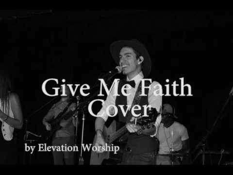 Christian song give me faith