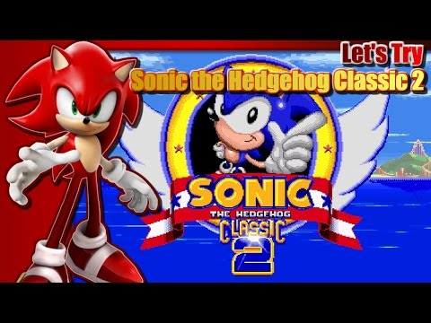 Let S Try Sonic The Hedgehog Classic 2 An Exclusive Look Beta Work In Progress Youtube