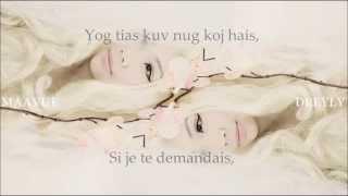 Repeat youtube video Maa Vue ~ Nyob Ua Kev ~ Lyrics [Hmong/Français]