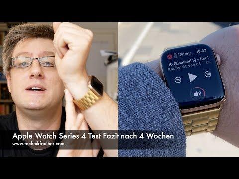 Apple Watch Series 4 Test Fazit nach 4 Wochen