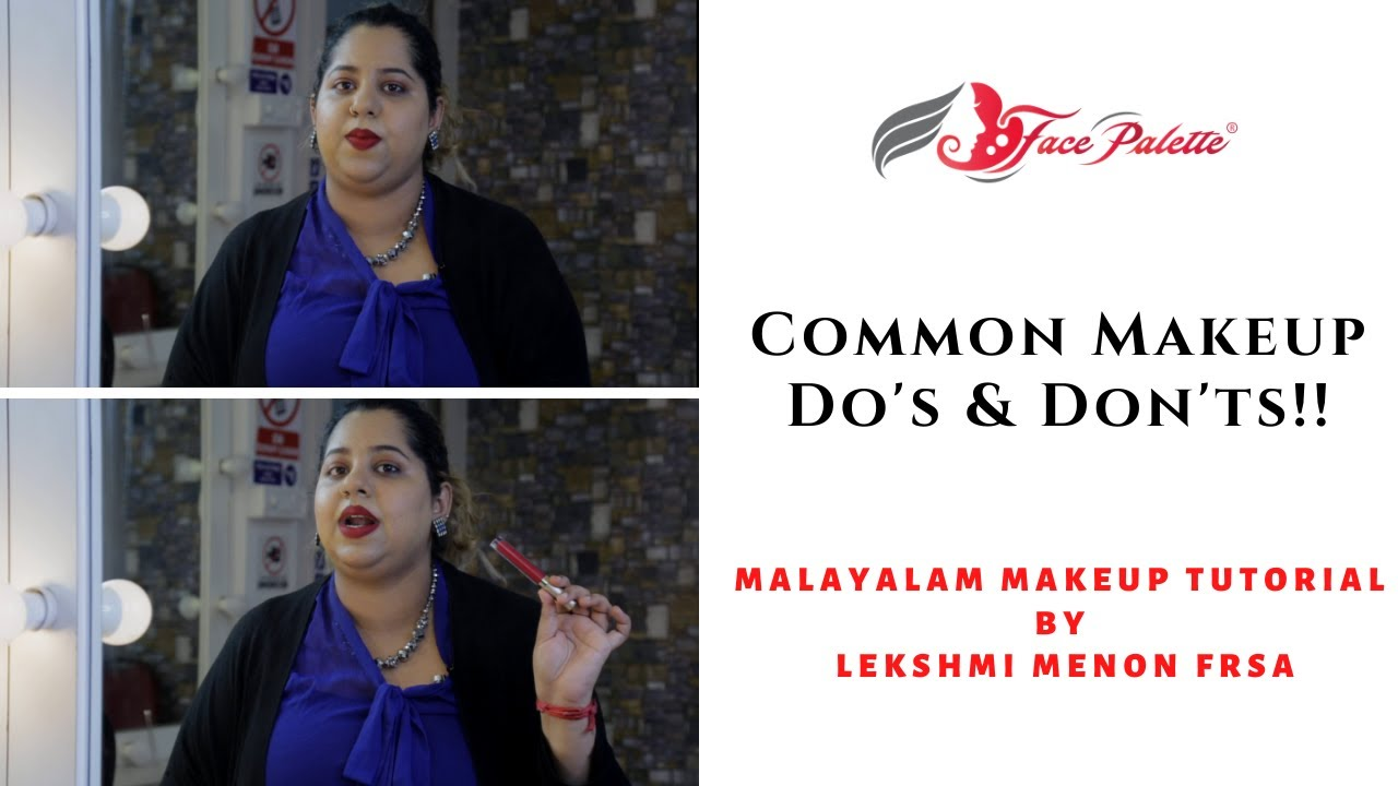 Common Do's & Don'ts in Makeup | Lekshmi Menon FRSA