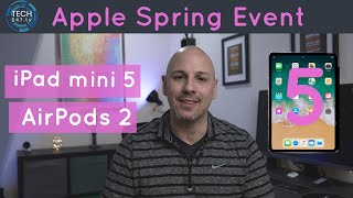 Download Apple March Event 2019 Rumors Airpods 2 New Ipads