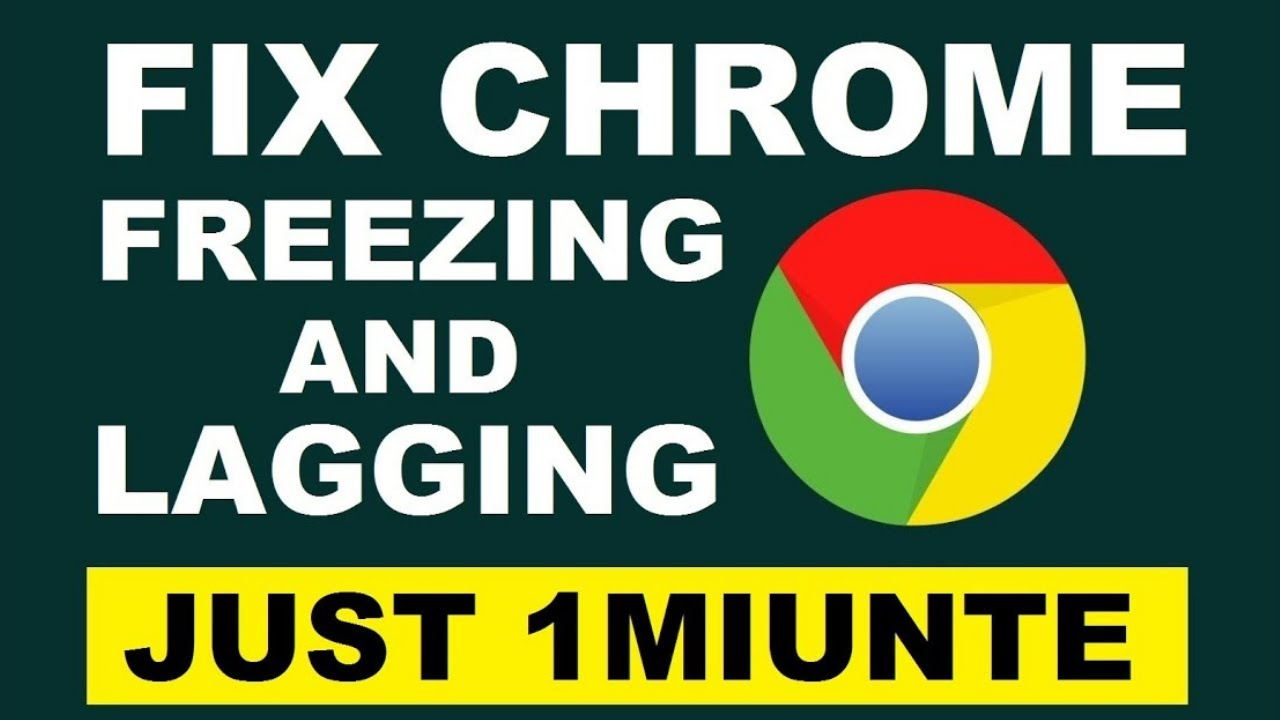 How to Fix Chrome Keeps Freezing and Lagging Issue 2019 [ JUST 1 MINUTE  FIXED ]