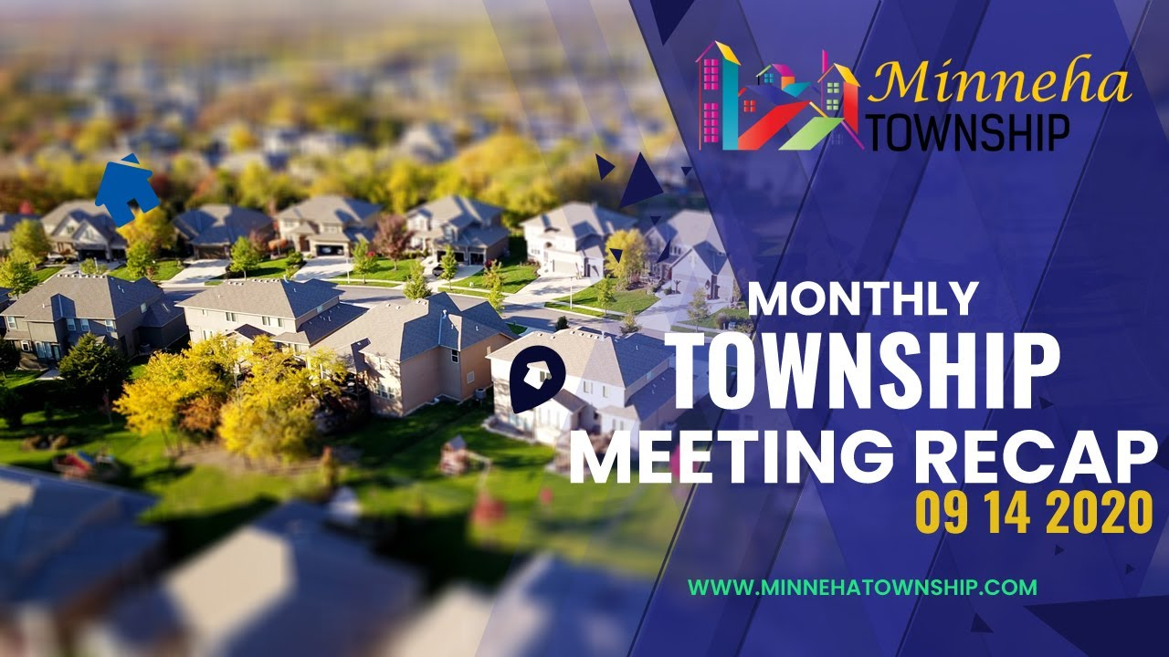 Monthly Township Meeting Recap 09 14 2020