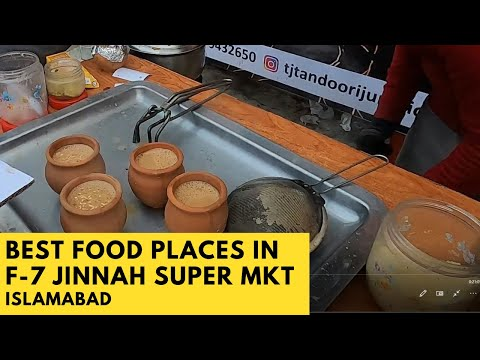 Best Food Places In F-7 Jinnah Super Market Islamabad | Street Food Islamabad