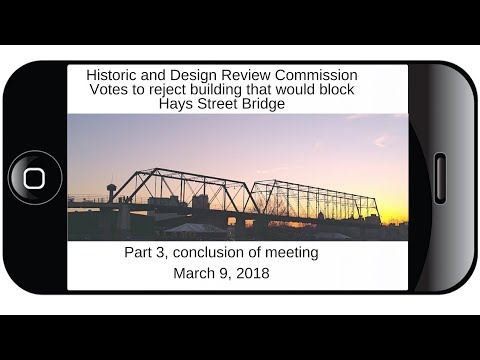 Part 3: Historic Commission rejects building that would tower over Hays Street Bridge