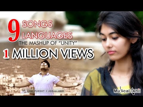 9 Songs  9 Languages  Mashup Of UNITY  Akhil Purohit  Jigisha Joshi
