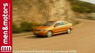 Richard Hammond Vauxhall Astra Coupe Review (2000)