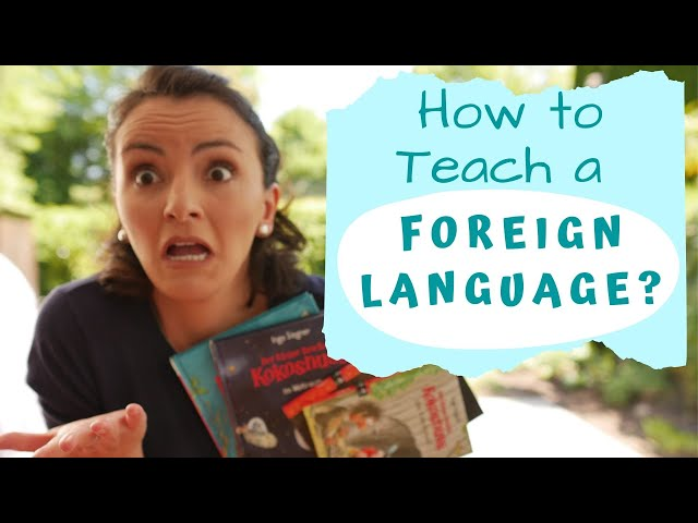 Language Learning Tips: How to Teach a Foreign Language to Multilingual Children