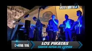 LOS PIRATAS MP LIVE SANTA ROSA DE COPAN (CARNAVAL SKY)