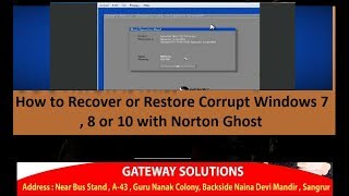 How to Recover or Restore Corrupt Windows 7 , 8 or 10 with Norton Ghost