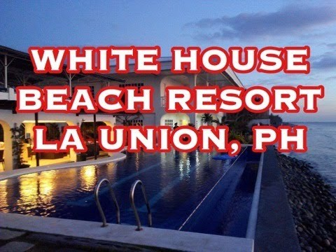 Whitehouse Beach Resort La union 1080p