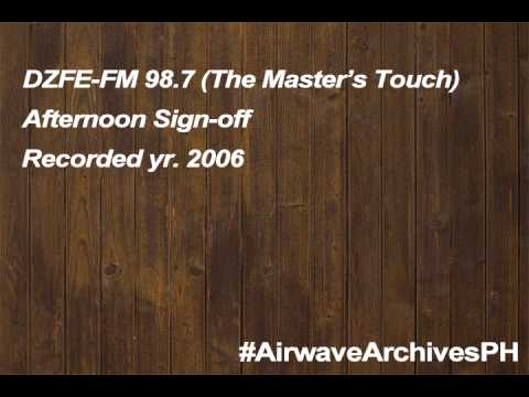DZFE-FM 98.7 MHz The Master's Touch afternoon sign-off (2006)