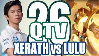 Stream QTV - XERATH vs LULU (25/11) #26