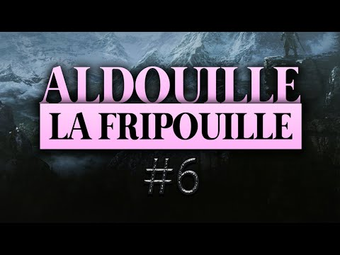 Vidéo d'Alderiate : ALDERIATE - LET'S PLAY SKYRIM - ALDOUILLE LA FRIPOUILLE - ÉPISODE 6