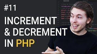 11: What Are Increment and Decrement Operators in PHP | PHP Tutorial | Learn PHP Programming