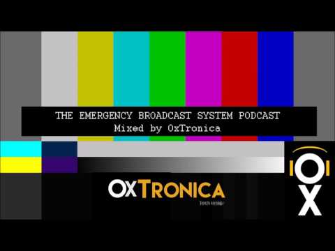 OxTronica   THE EMERGENCY BROADCAST SYSTEM #033 Special 125BPM