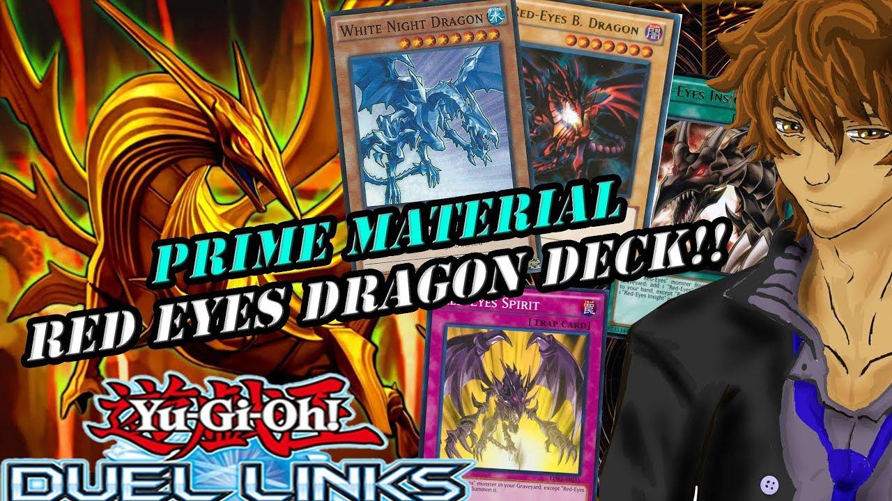 PRIME MATERIAL RED EYES DRAGON DECK!! | YuGiOh Duel Links