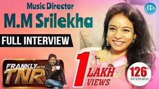 Music Director M.M. Srilekha Exclusive Interview || Frankly With TNR #126